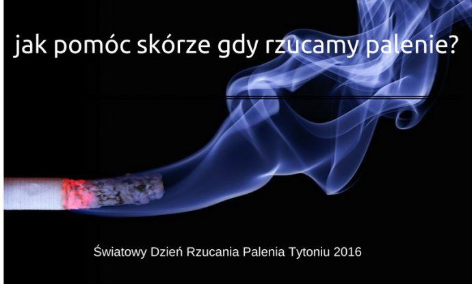 Jak pomóc skórze, gdy rzucamy palenie